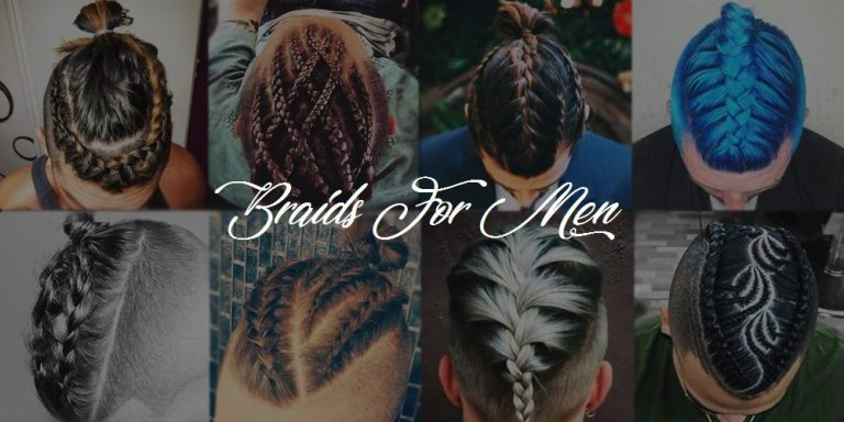 Braids For Men – The Man Braid 2020