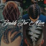 Braids For Men – The Man Braid 2019