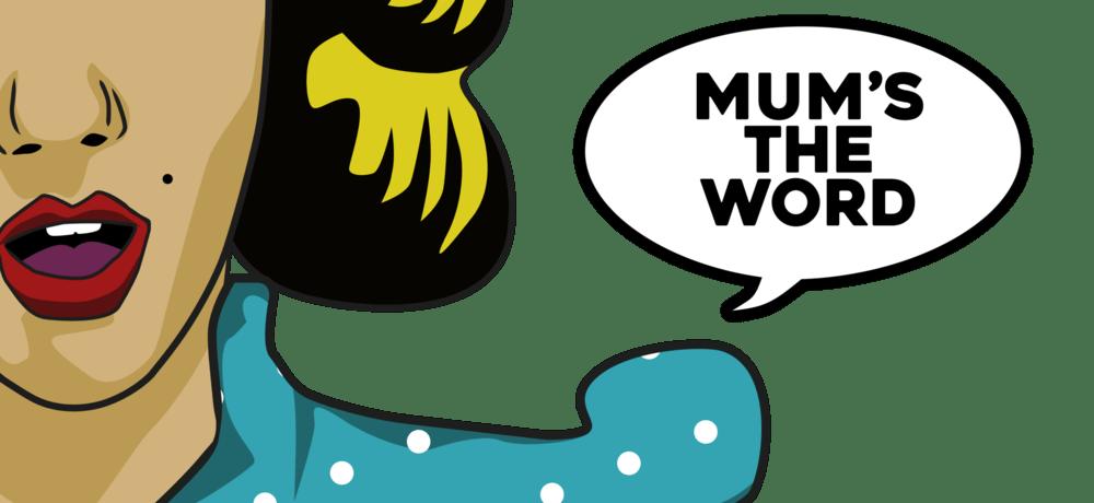 Mums the Word Pop Art Logo