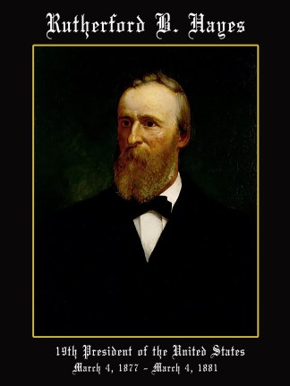 President Rutherford B. Hayes Poster