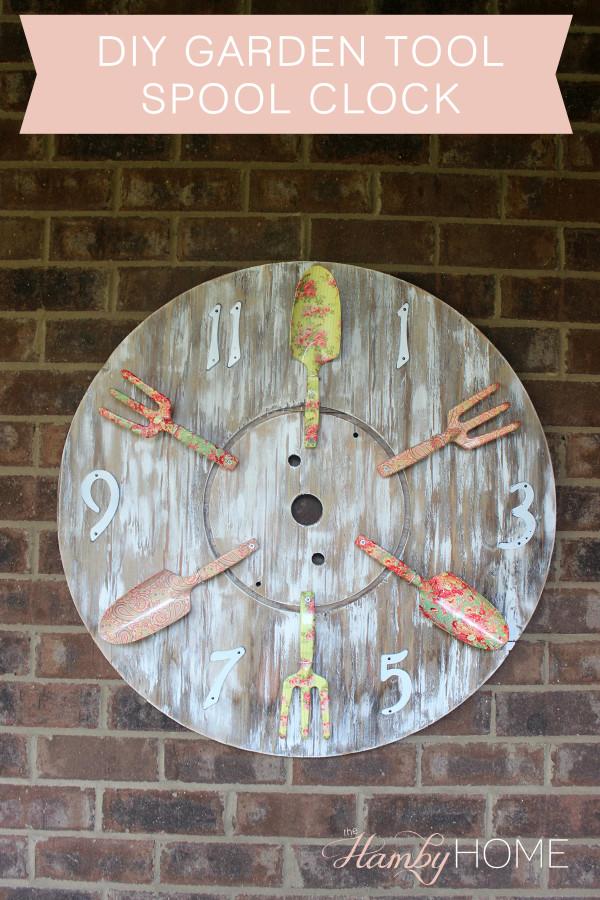 Diy Garden Tool Spool Clock The Hamby Home