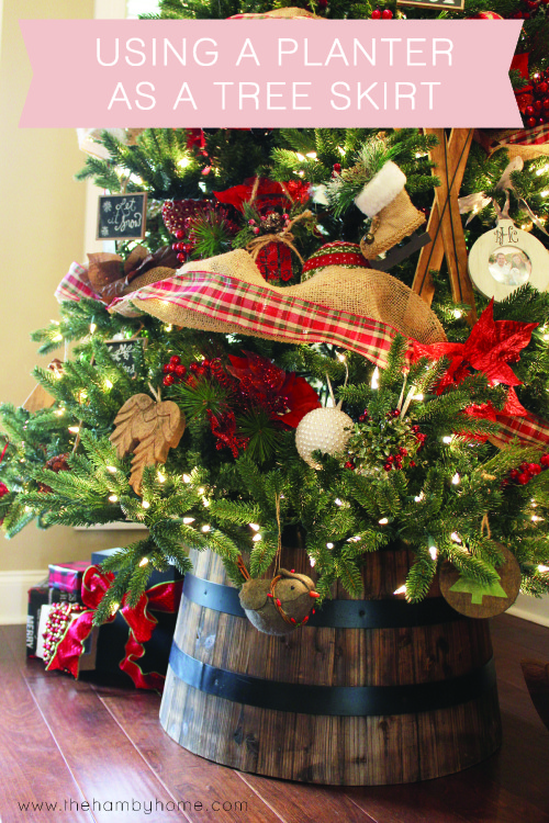 Using a Planter as a Tree Skirt  The Hamby Home