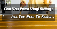 Can You Paint Vinyl Siding: Find Out All You Need To Know