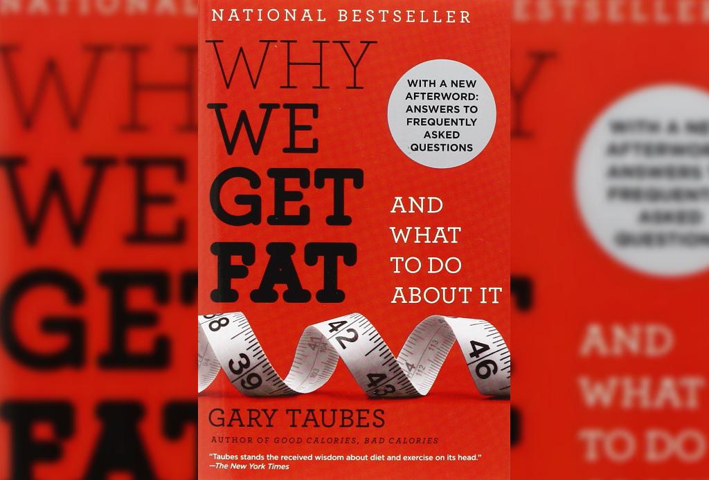 3 libros de fitness que te van a cambiar la vida - why-we-get-fat