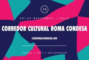 Lo que no te puedes perder del Corredor Cultural Roma Condesa