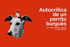 Autocrítica de un perrito burgués