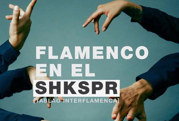 Happenings: todo lo que puedes hacer este fin de semana en la CDMX (22 - 24 junio) - flamenco-en-el-shakespeare-1024x694