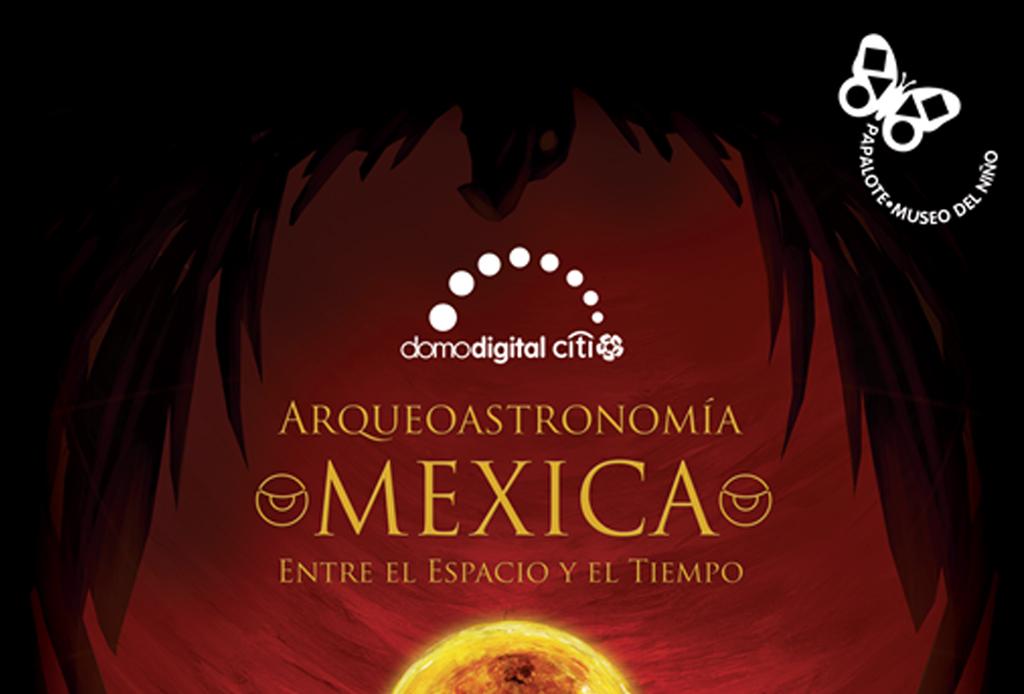 Visita estas exposiciones abiertas durante el mes de junio - arqueoastronomia-mexica