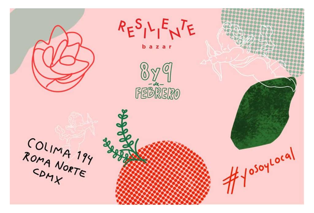 Happenings: TODO lo que puedes hacer este fin de semana (7 – 9 de febrero) - resiliente-bazar-2020