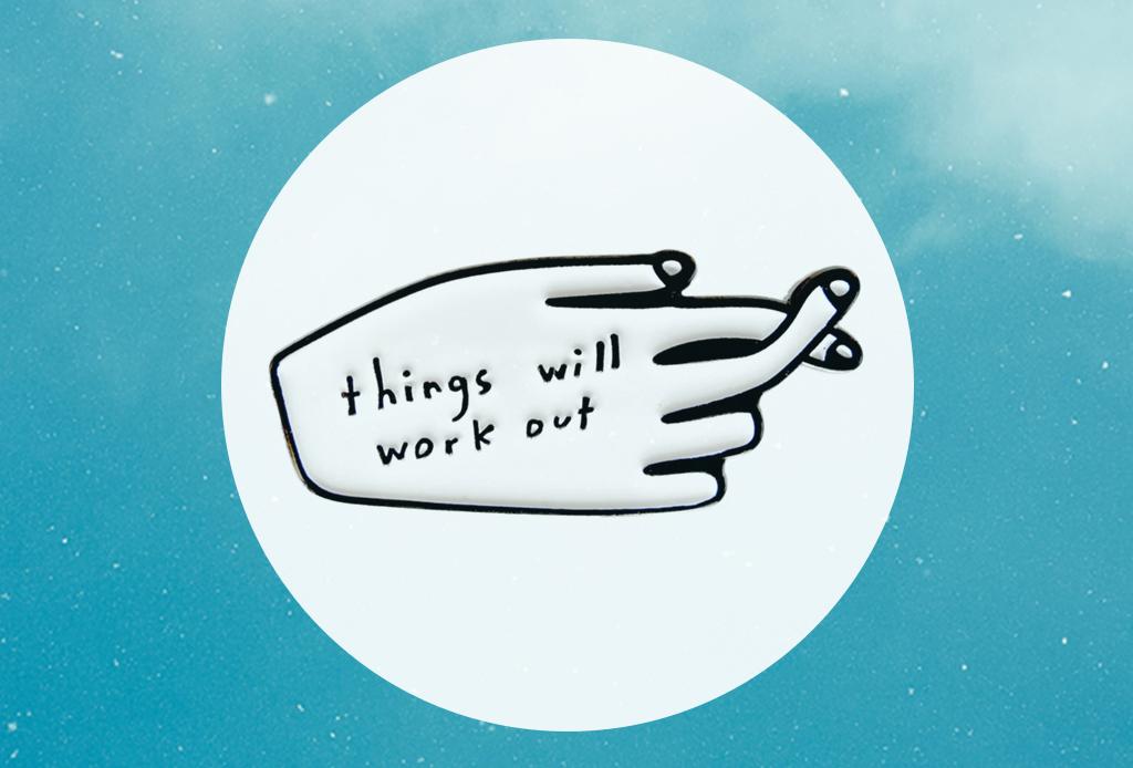 7 productos para el día a día que te llenarán de vibra positiva - things-will-work-out-pin
