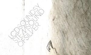 Disco de la semana: «Sound of Silver» de LCD Soundsystem