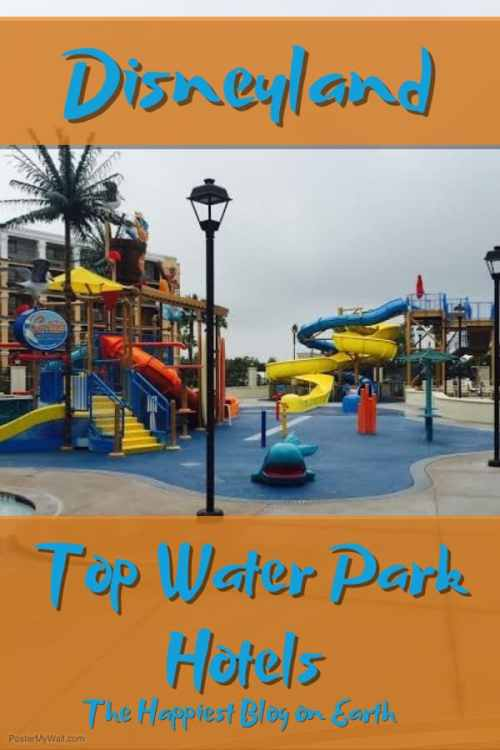 Top Disneyland area water park hotels including Courtyard Marriott, walking distance to Disneyland main gates.