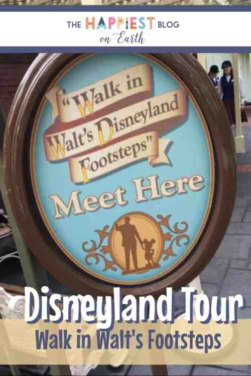 Walk in Walt's Footsteps Disneyland Tour