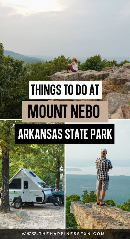 girl enjoy the sunset at Mount Nebo State Park while sitting on the bluff, bottom left: camping at Mount Nebo State Park, bottom right photo: man enjoying epic views of Lake Dardanelle in Arkansas