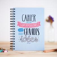"""Cahier """"aux superpouvoirs pour faire surgir de grandes idées"""""""