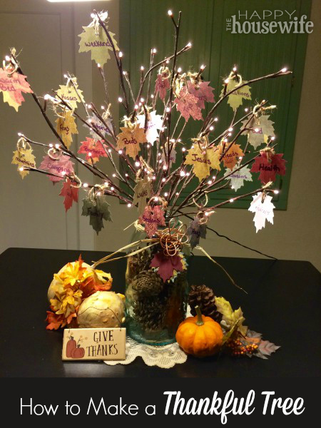 How To Make A Thankful Tree The Happy Housewife Home
