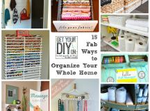 15 Fab Ways to Organize Your Whole Home - House by Hoff