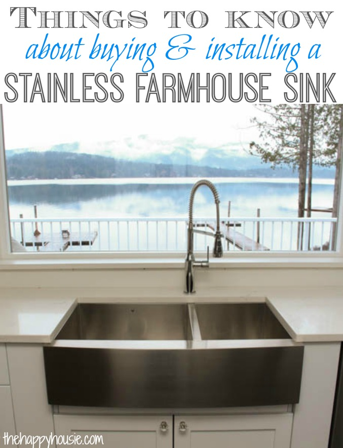 Things To Know About Buying And Installing A Stainless Steel Farmhouse Style Sink At Thehappyhousie