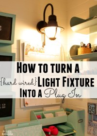 How to Turn a {hard wired} Light Fixture into a Plug In ...