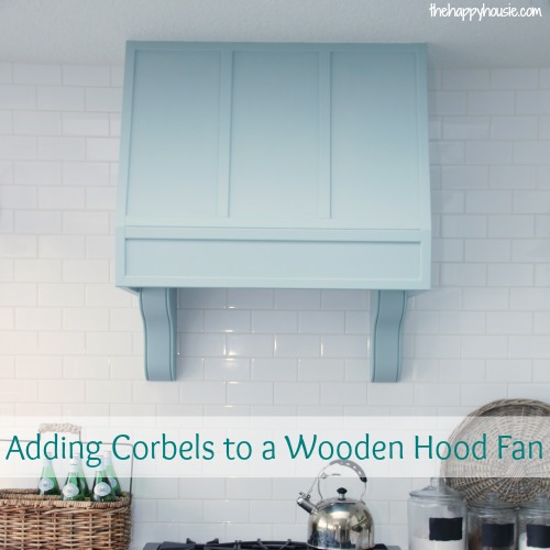 kitchen hood design unfinished cabinets pump up the drama: how to add corbels a wooden ...