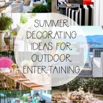 Summer Decorating Ideas For Outdoor Entertaining The Happy Housie