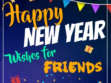 Best Happy New Year Wishes for Friends 2021