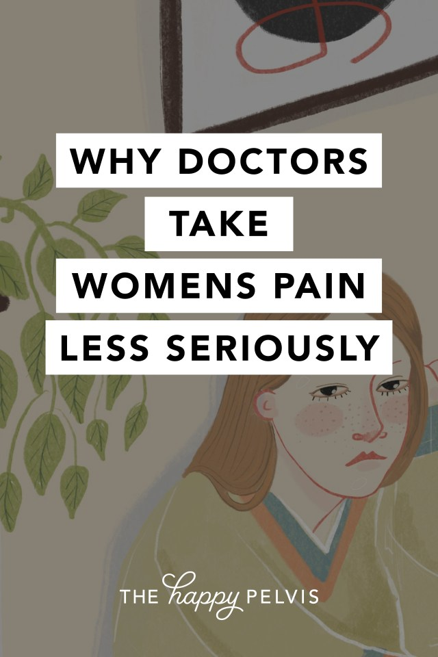 Women's Health, Why doctors take women's pain less seriously