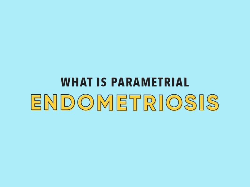 what is parametrial endometriosis