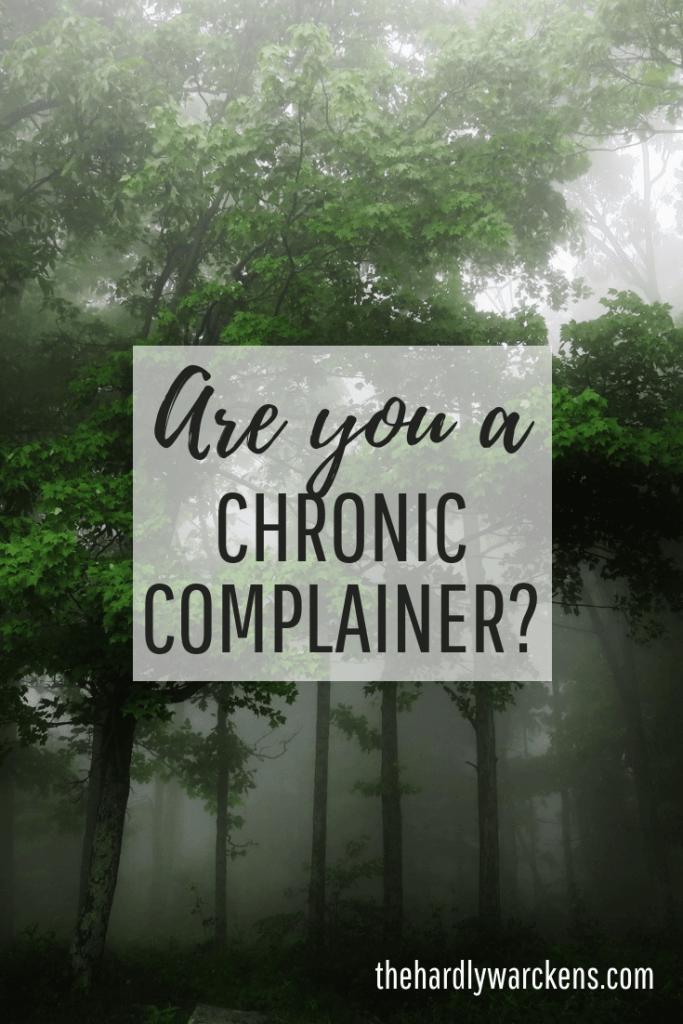 chronic complainer