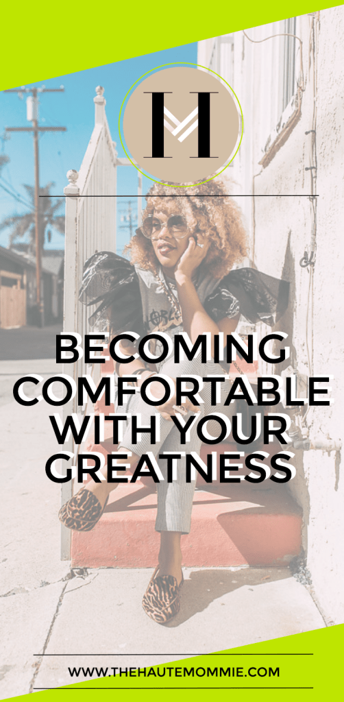 PIN THIS!! Learn How To Become Comfortable With Your Greatness!