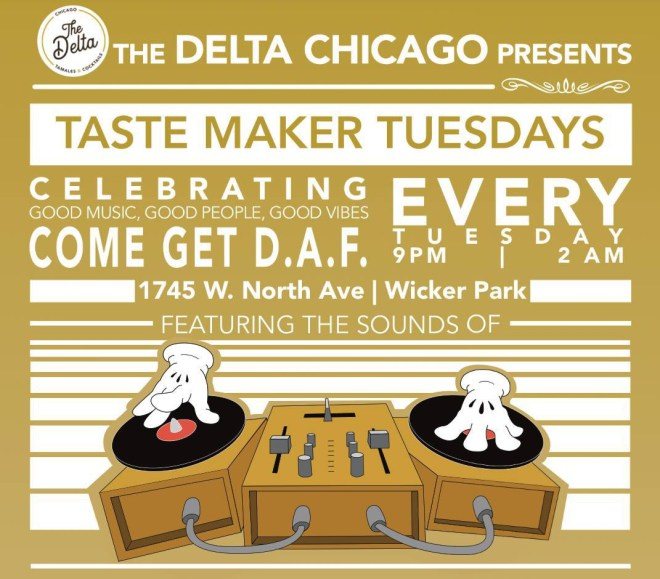 flyer of Taste Maker Tuesday at The Delta Chicago Restaurant  image featured on The Haute Seeker list of cool and cheap things to do on a weekday in chicago
