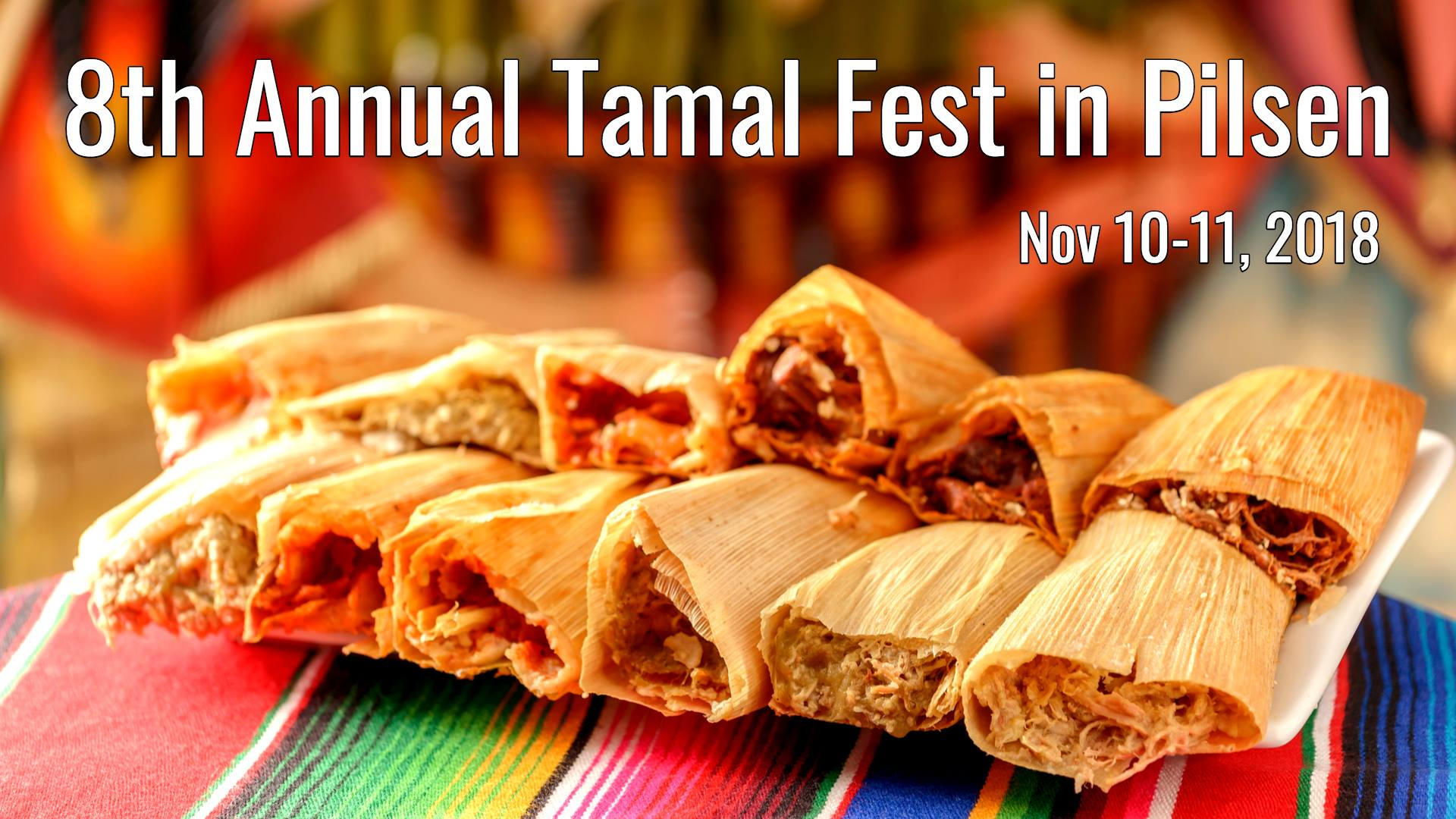 8th-annual-tamal-fest-pilsen-november-things-to-do-Guide-2018