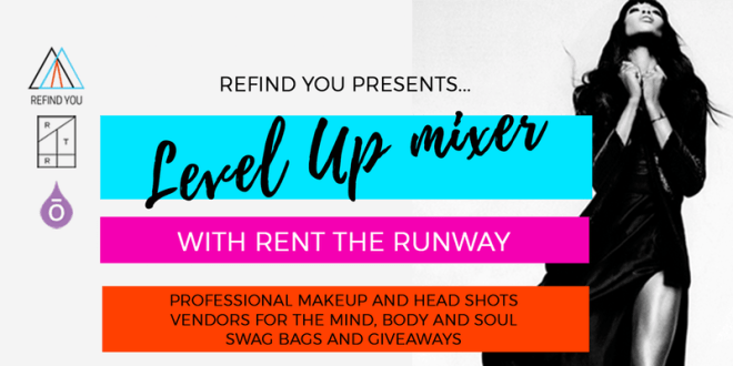 Ad-Levelupmixer-Rent-the-runway-chicago-January-events-thehauteseeker