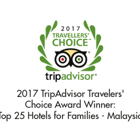 The Top 1% TripAdvisor Travellers' Choice Award 2017 (Winner of Top 25 Hotels for Families – Malaysia)