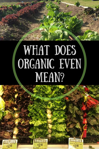 What Does ORGANIC Even Mean?