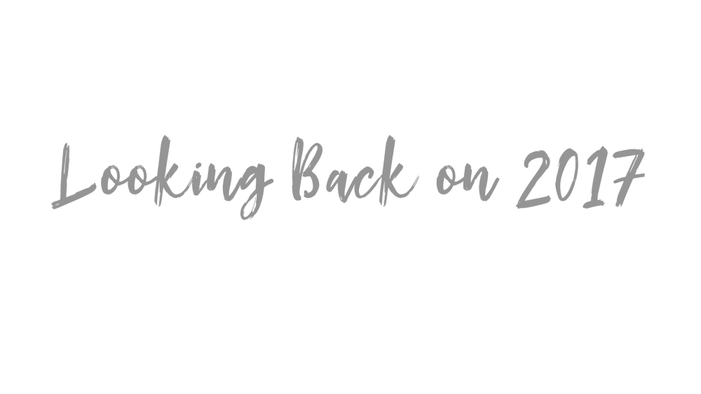 Looking back on 2017