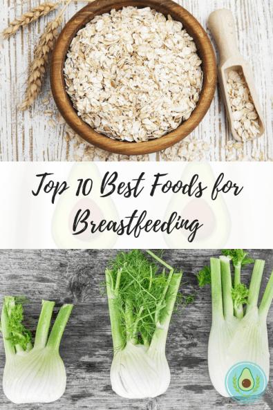 Top 10 Best Foods for Breastfeeding