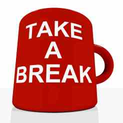 Take A Break Mug Showing Relaxing And Tiredness