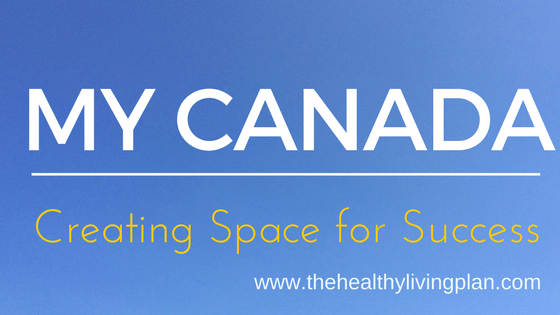 My Canada. Creating Space for Success.