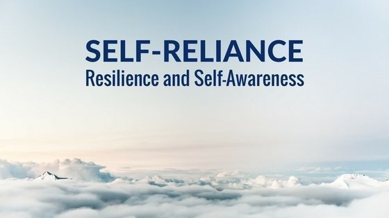 self-reliance-resilience-self-awareness