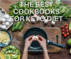 Best 10 Keto Cookbooks for the Ketogenic Diet