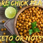 Are Chick Peas Keto or Not?
