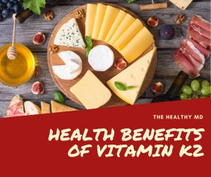 Read more about the article Exploring the Health Benefits of Vitamin K2