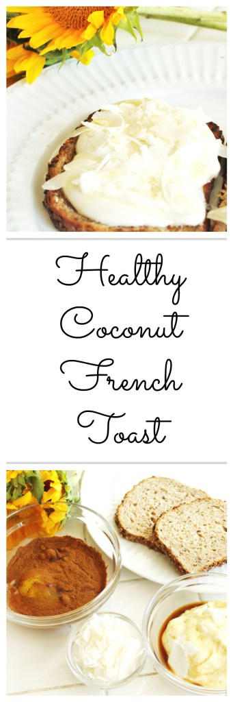 Clean eating coconut french toast, and 21 day fix approved!
