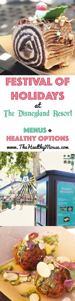 Disneyland Resort's Festival of Holidays 2016 - Menus, Top Picks, Vegetarian Options, and healthy eating options