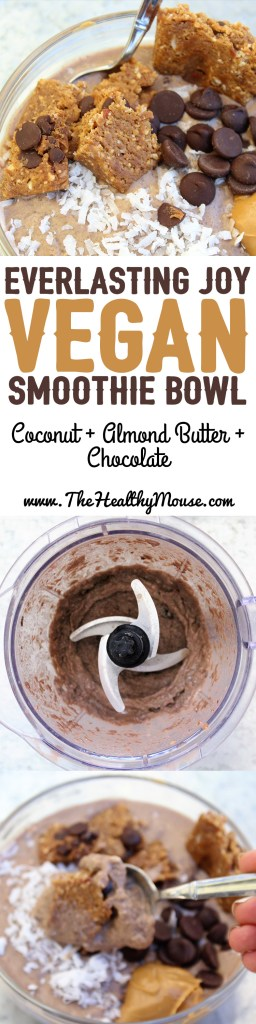 Everlasting Joy Vegan Smoothie Bowl - A rich, creamy, chocolatey vegan and gluten free smoothie bowl - healthy and all natural chocolate protein smoothie bowl