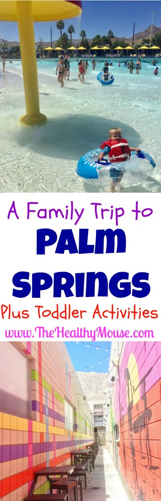 A Family Trip to Palm Springs - Going to Palm Springs with a Toddler, and lots of fun adventures for the whole family! #VisitPalmSprings #Hosted