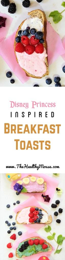 Disney Princess Breakfast Toast - Healthy Disney Inspired Breakfast - Healthy Disney Food - Disney Princess Breakfast - Disney Princess Recipe