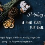 A Real Holiday Eating Plan – Day 1