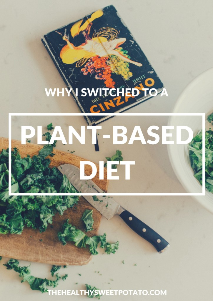 Why I switched to a plant-based diet